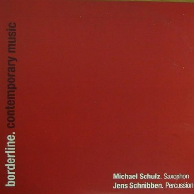 borderline. CD – Michael Schulz (© mlm jazzbuero)